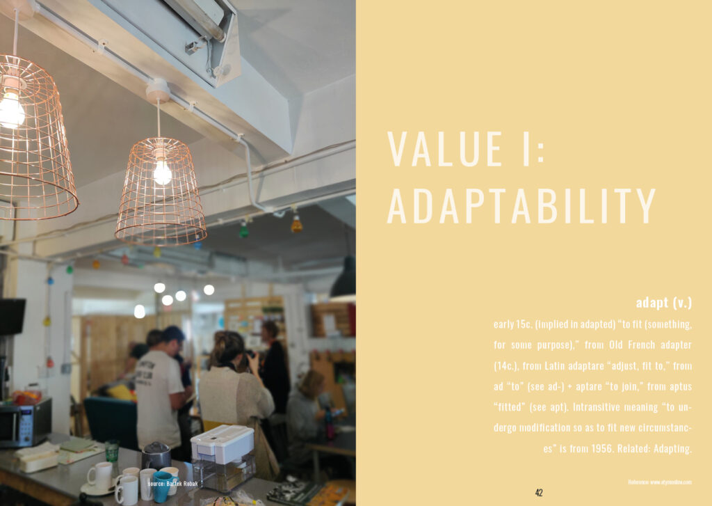 Value 1: Adaptability Followed with the etymology of the word adapt